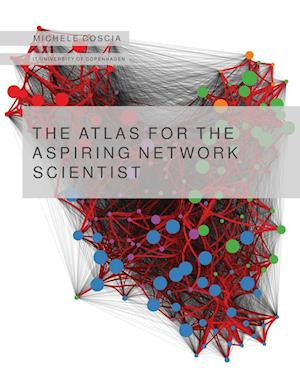 The Atlas for the Aspiring Network Scientist