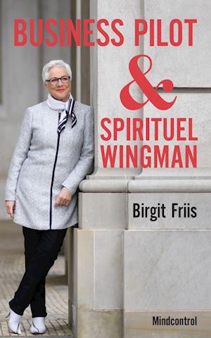 Business Pilot & Spirituel Wingman
