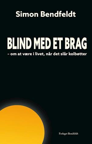 Blind med et brag