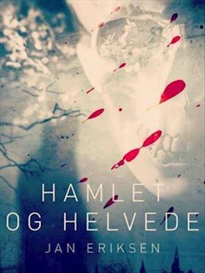 Hamlet og Helvede