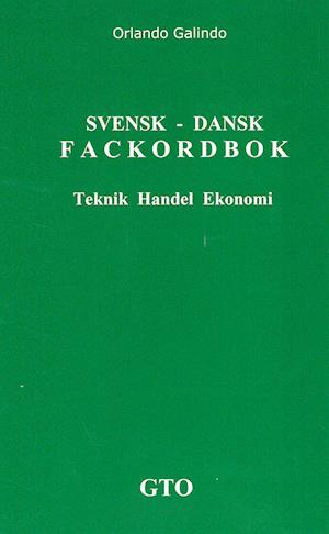 Svensk-dansk fackordbok : teknik handel ekonomi