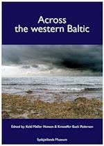 Across the Western Baltic af Keld Møller Hansen, Ingmar Billberg, Kristoffer Buck Pedersen