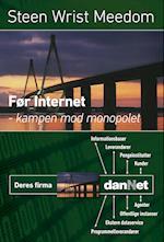 Før Internet - kampen mod monopolet af Steen Wrist Meedom