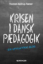Krisen i dansk pædagogik
