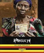 Hornsleth Village Project Uganda