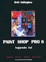 Paint Shop Pro 8 - legende let (Form, farve, fantasi)