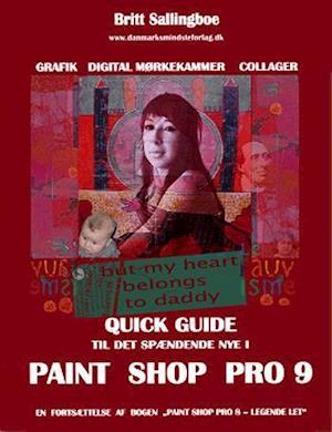 Bog, hæftet Quick guide til det spændende nye i Paint Shop Pro 9 af Britt Sallingboe
