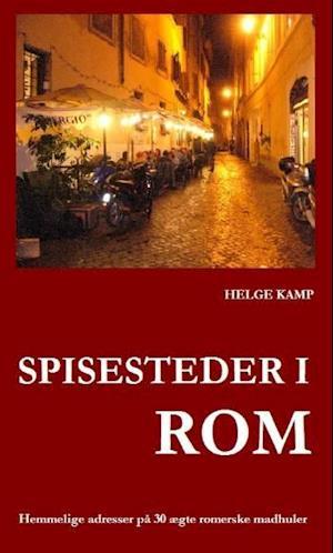 Bog, paperback Spisesteder i Rom af Helge Kamp