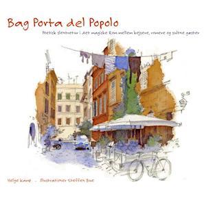 Bog, indbundet Bag Porta del Popolo af Helge Kamp