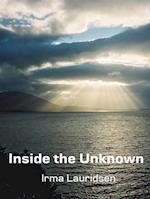 Inside the Unknown