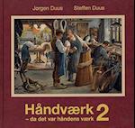 Håndværk - da det var håndens værk