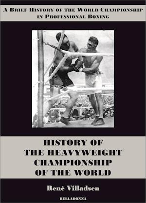 History of the Heavyweight Championship of the World