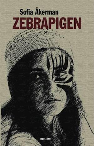 Bog, hæftet Zebrapigen af Sofia Åkerman