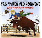 Tag tyren ved hornene
