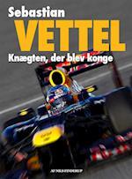 Sebastian Vettel - knægten, der blev konge