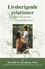 Livsberigende relationer - mellem børn og forældre med ikkevoldelig kommunikation