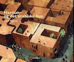 Haroun og det arabiske hus