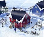 Malik og det grønlandske hus