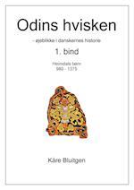 Odins hvisken. 1. bind