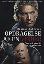 Opdragelse af en vinder af Rasmus Ankersen