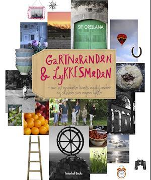Bog, indbundet Gartnerinden & Lykkesmeden af Sif Orellana