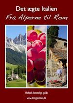Det ægte Italien (Michaels hemmelige guide)