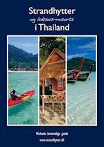 Strandhytter og luksus-resorts i Thailand (Michael hemmelige guide)