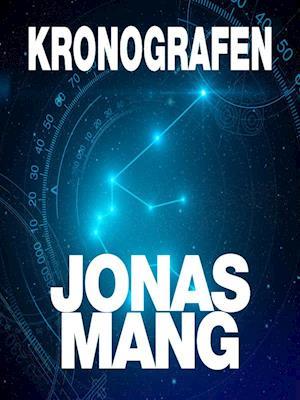 Kronografen af Jonas Mang