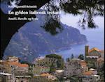En gylden italiensk trekant (Foto rejsebog)