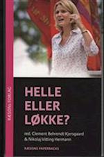 Helle eller Løkke? (Rød udgave - Helle på forsiden) (Nyhedsmagasinet RÆSON)