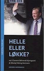 Helle eller Løkke? (Blå udgave - Løkke på forsiden) (Nyhedsmagasinet RÆSON)