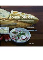 Bogen om ost af Kirsten Iversen
