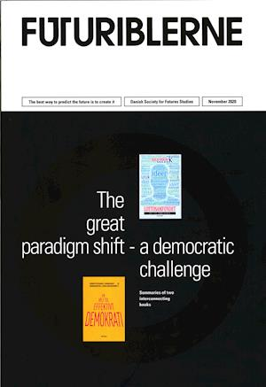The great paradigm shift - a democratic challenge