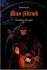 Max Skræk. Korslagte Knogler