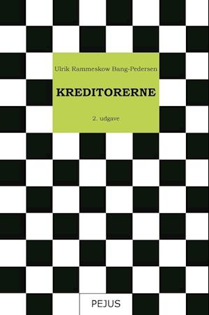 Bog, hæftet Kreditorerne af Ulrik Rammeskow Bang Pedersen