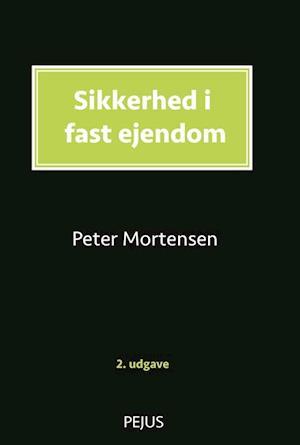 Bog, hæftet Sikkerhed i fast ejendom af Peter Mortensen