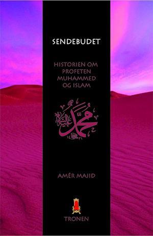Bog, hæftet Sendebudet af Amér Majid