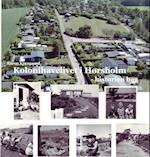 Kolonihavelivet i Hørsholm - historien bag