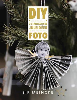 DIY – 24 fantastiske juleidéer med dine egne personlige foto