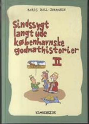 Sindssygt langt ude københavnske godnathistorier II