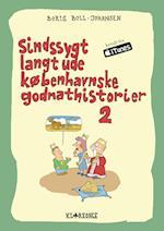 Sindssygt langt ude københavnske godnathistorier II af Boris Boll Johansen