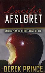 Lucifer afsløret af Derek Prince