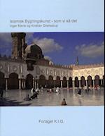 Islamisk bygningskunst - som vi så det