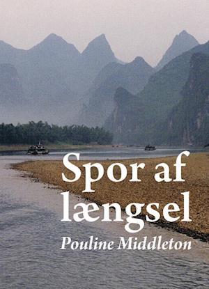 Bog, hæftet Spor af længsel af Pouline Middleton