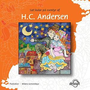 Bog, hæftet Sæt kulør på eventyr af H.C. Andersen af Clara Wedersøe Strunge, H.C. Andersen, Johs. Nørregaard Frandsen