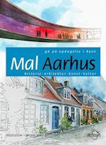 Mal Aarhus af Poul Henning Bartholin, Johan Bender, Anna Liv Bolther
