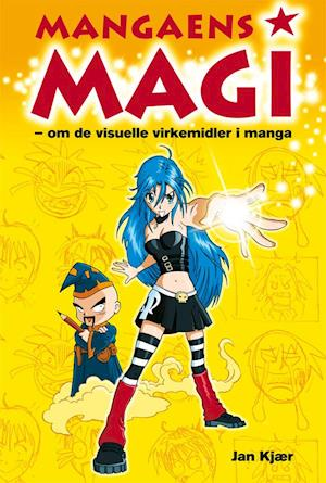 Mangaens magi af Jan Kjær