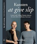 Kunsten at give slip