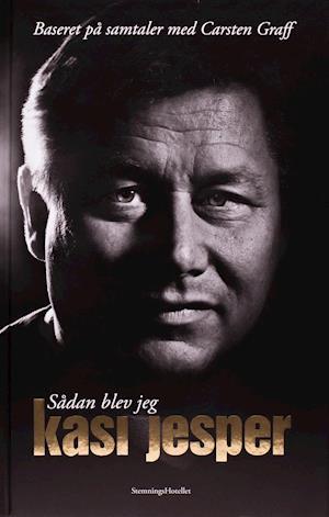 Bog, hardback Sådan blev jeg Kasi Jesper af Carsten Graff