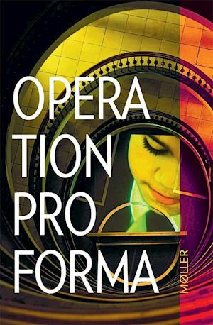 Bog, hæftet Operation Pro Forma af Tomas Lagermand Lundme, Bo Holten, Camillla Stockmann